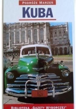 Kuba Podróże Marzeń