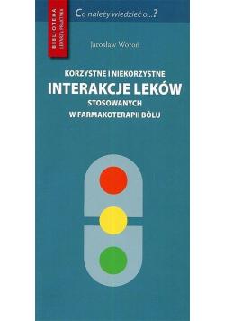 Korzystne i niekorzystne interakcje leków..