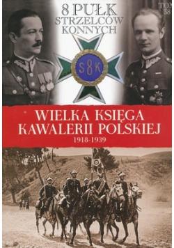 Wielka Księga Kawalerii Polskiej 1918 1939 Tom 38