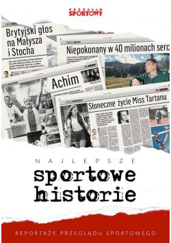 Najlepsze sportowe historie