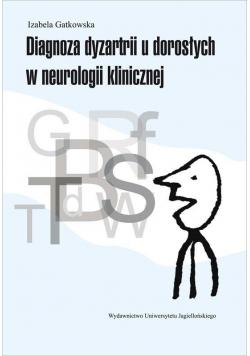 Diagnoza dyzartrii u dorosłych