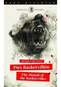 Pies Baskervilleów The Hound of the Baskerville