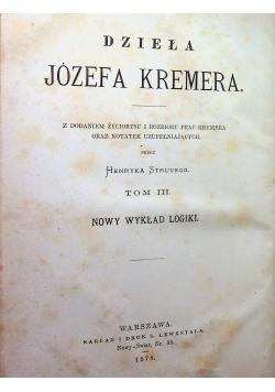 Dzieła Józefa Kremera Tom III 1878r.