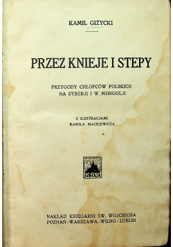 Przez Knieje i stepy 1938 r
