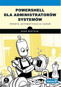 PowerShell dla administratorów systemów