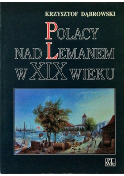 Polacy nad Lemanem w XIX wieku