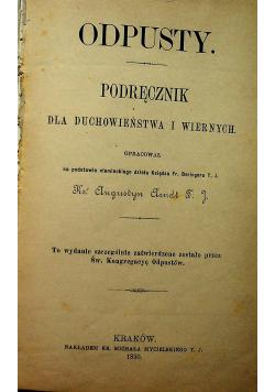 Odpusty Podręcznik dla duchowieństwa i wiernych 1890 r