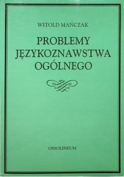 Problemy językoznawstwa ogólnego