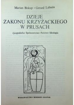 Dzieje zakonu krzyżackiego w Prusach