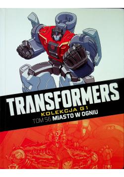 Transformers Tom 56 Miasto w ogniu