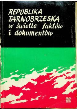 Republika Tarnobrzeska w świetle faktów i dokumentów