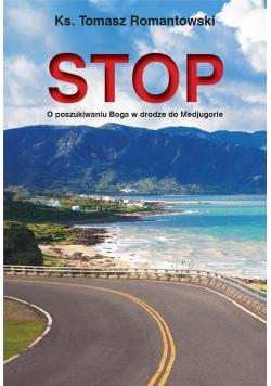Stop. O poszukiwaniu Boga w drodze do Medjugorie
