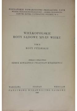 Wielkopolskie Roty Sądowe XIV XV wieku Tom II Roty poznańskie
