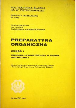 Preparatyka organiczna Część I Technika laboratoryjna w chemii organicznej