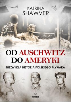 Od Auschwitz do Ameryki