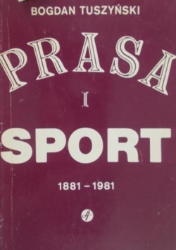 Prasa i sport 1881  1981