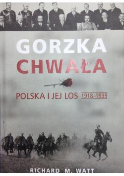 Gorzka chwała Polska i jej los 1918 1939