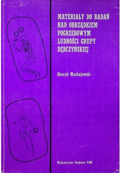 Materiały do badań nad obrządkiem pogrzebowym ludności grupy Dębczyńskiej
