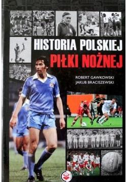 Historia polskiej piłki nożnej