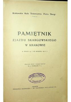 Pamiętnik Zjazdy Skargowskiego w Krakowie 1912 r.