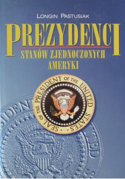 Prezydenci Stanów Zjednoczonych Ameryki