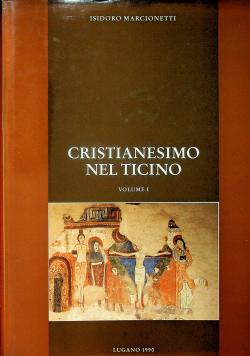 Cristianesimo Nel Ticino Volume I