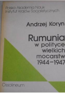 Rumunia w polityce wielkich mocarstw 1944 1947