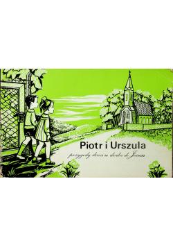 Piotr i Urszula przygody dzieci w drodze do Jezusa