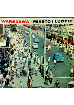Warszawa miasto i ludzie