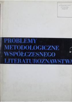 Problemy Metodologiczne Współczesnego Literaturoznawstwa