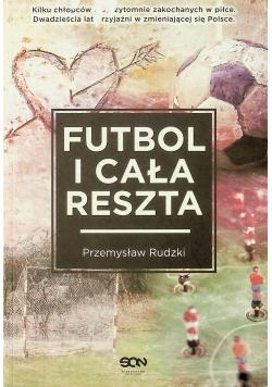 Futbol i cała reszta