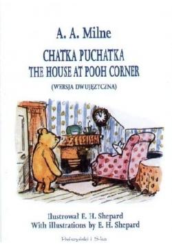 Chatka Puchatka The House at Pooh Corner