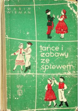Tańce i zabawy ze śpiewem