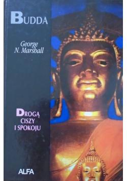 Budda Drogą ciszy i spokoju