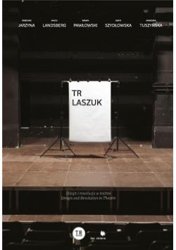 Tr Laszuk Dizajn i rewolucja w teatrze