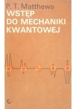 Wstęp do mechaniki kwantowej