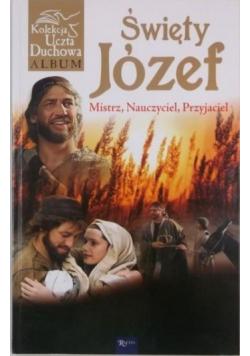 Święty Józef Mistrz nauczyciel przyjaciel