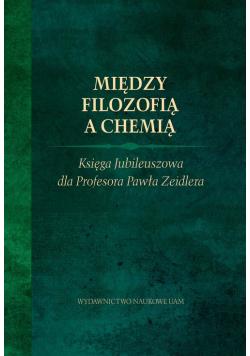 Między filozofią a chemią.