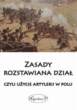 Zasady rozstawiana dział, czyli użycie artylerii..