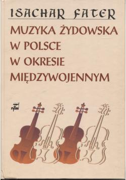 Muzyka żydowska w Polsce w okresie międzywojennym