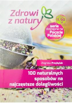100 naturalnych sposobów na najczęstsze...