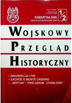 Kwartalnik 1 /2 rok XXXIX Wojskowy przegląd Historyczny