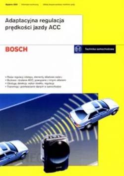 Bosch Adaptacyjna regulacja prędkości jazdy ACC