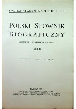 Polski słownik biograficzny Tom III