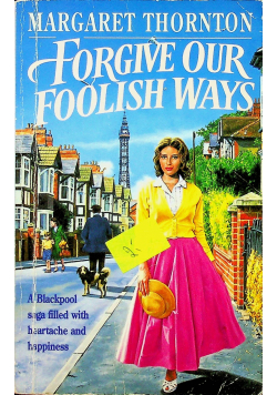 Forgive our foolish ways