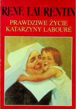 Prawdziwe życie Katarzyny Laboure