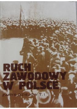 Ruch zawodowy w Polsce Tom I
