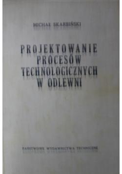 Projektowanie Procesów Technologicznych w Odlewni