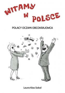 Witamy w Polsce. Polacy oczami obcokrajowca