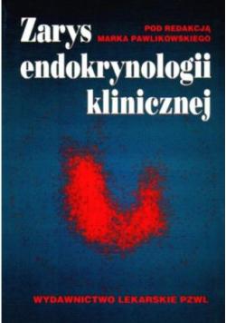 Zarys endokrynologii klinicznej